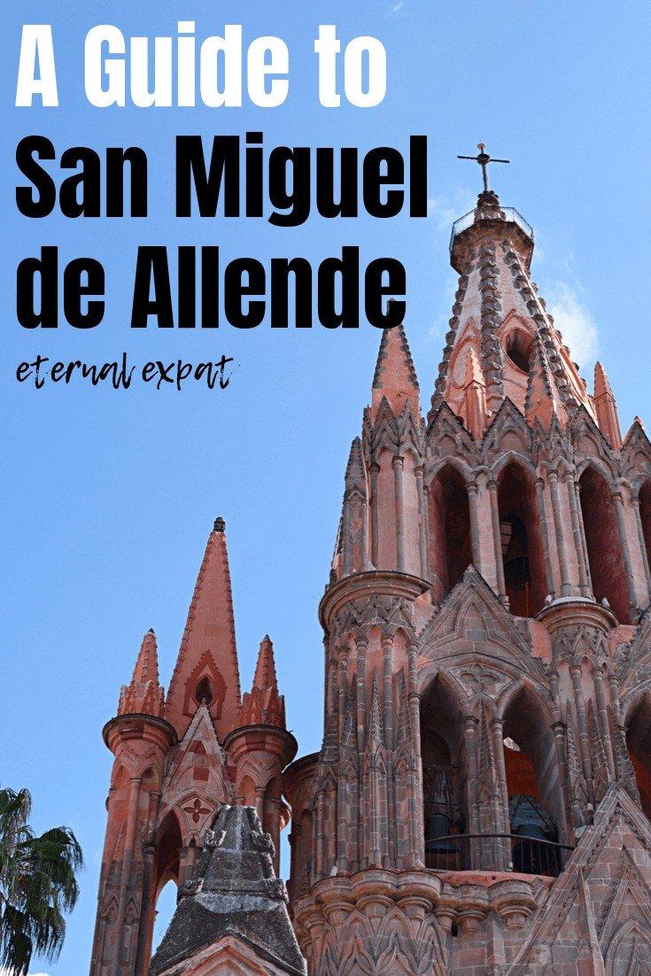 pinterest post for a guide to san miguel de allende