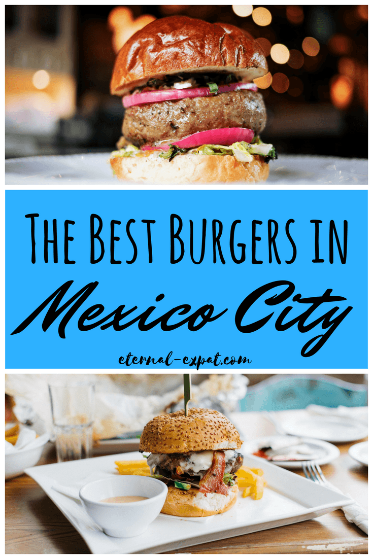 the best burgers in Mexico City