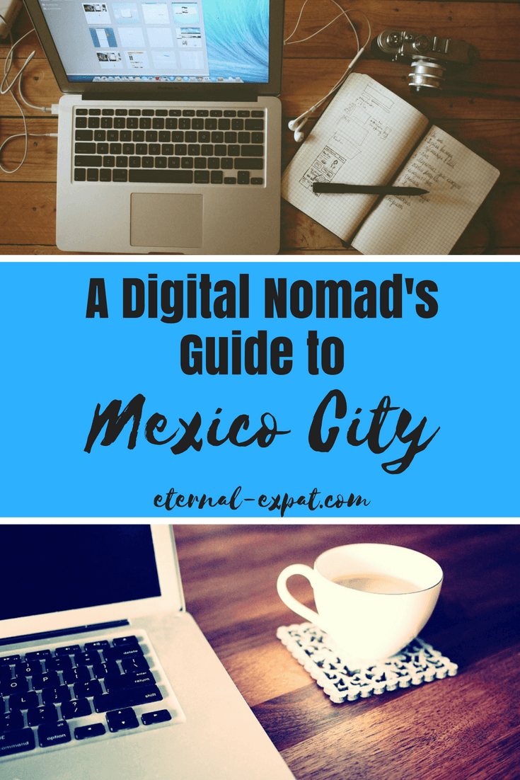 a digital nomad guide to mexico city