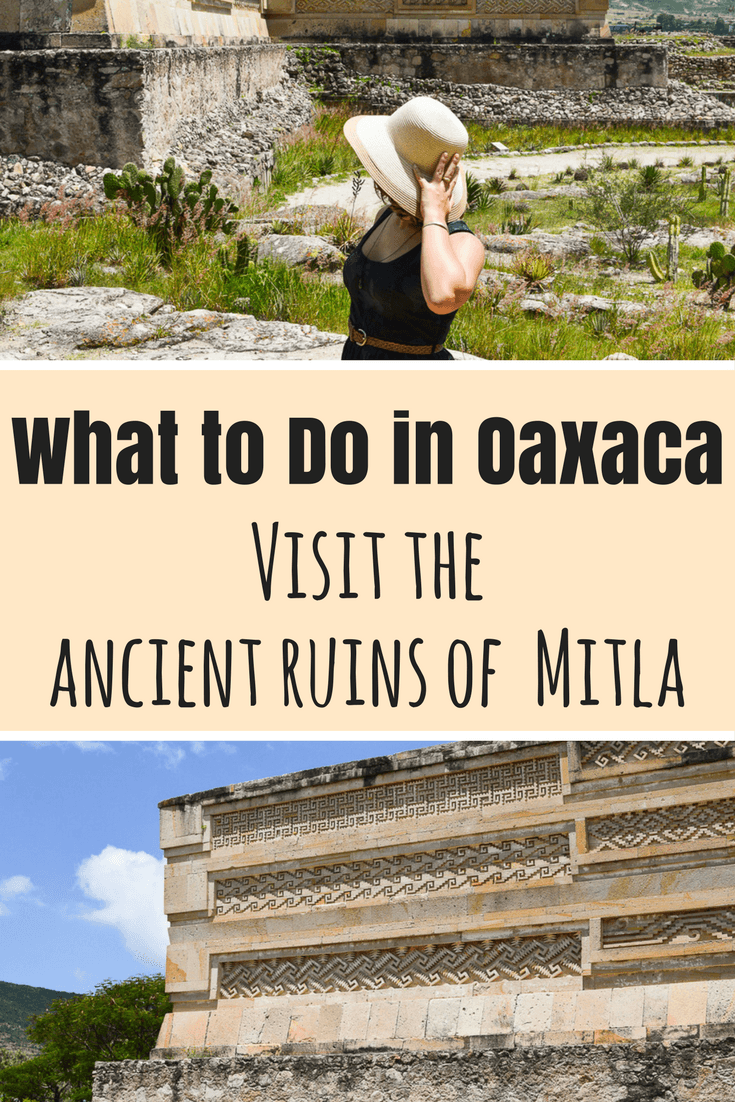 what to do in oaxaca - mitla