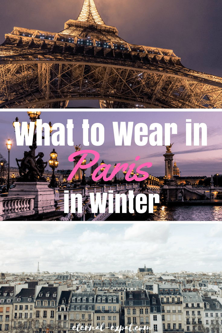 What to wear in Paris in winter - The ultimate packing list for Paris in winter!
