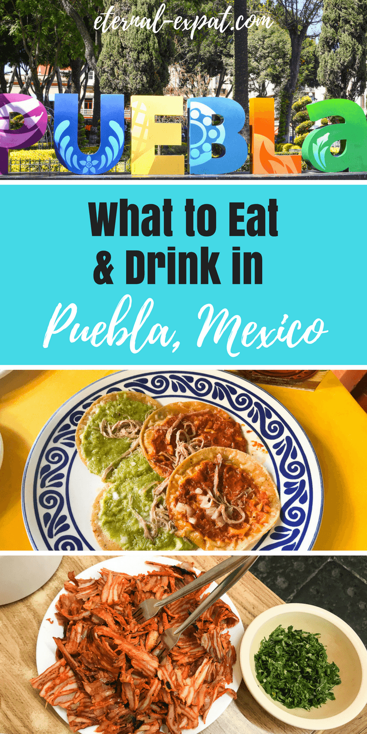 what to eat in puebla mexico - all of the best foods to eat and the best restaurants in puebla to find those eats!