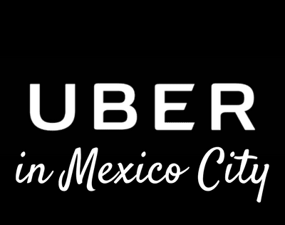 Uber in Mexico City: Everything You Need to Know