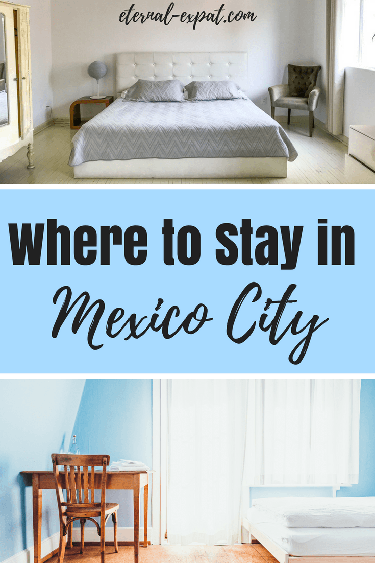 Where to Stay in Mexico City - a guide to what neighborhoods to stay in Mexico City and the best hotels in Mexico City to stay!