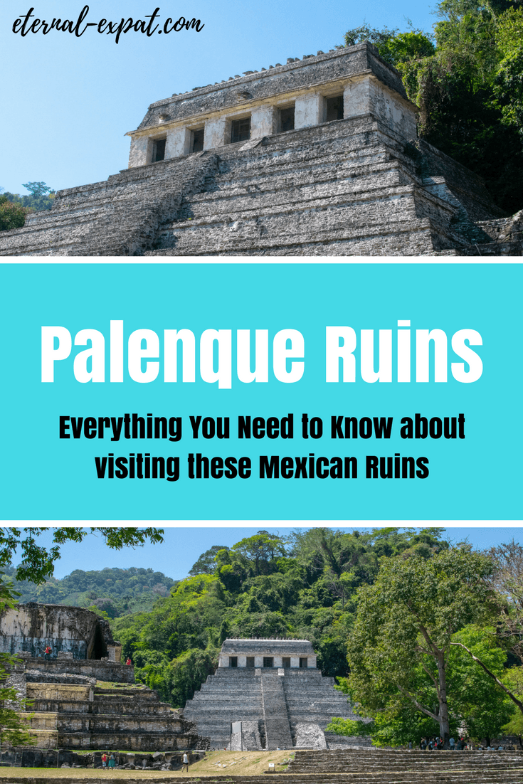 Everything you need to know about visiting the Palenque Ruins in Chiapas Mexico. How to take a tour of the Palenque Ruins, how to get to Palenque, what Palenque tours to take and what to wear to the ruins!