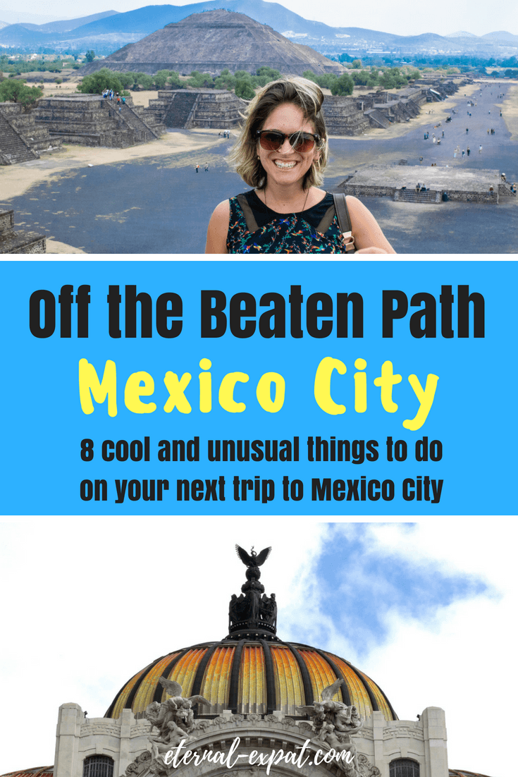 Off the beaten path places to see in Mexico City - 8 unique things to do in Mexico City that you won't see on any other itinerary #mexicocity #mexico #whattodo #offthebeatenpath #whattosee #expat #travel #travelmexico
