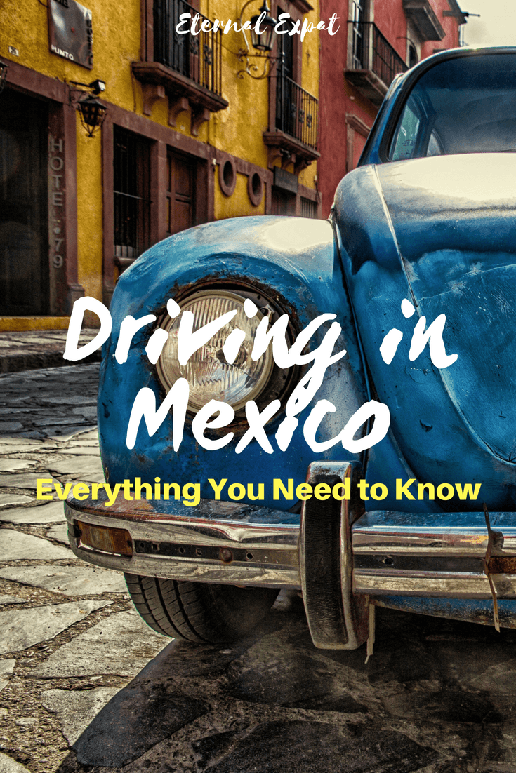 Driving in Mexico - everything you need to know about taking a car across the border, renting a car in Mexico, driving in the Yucatan, driving in Mexico City and more.