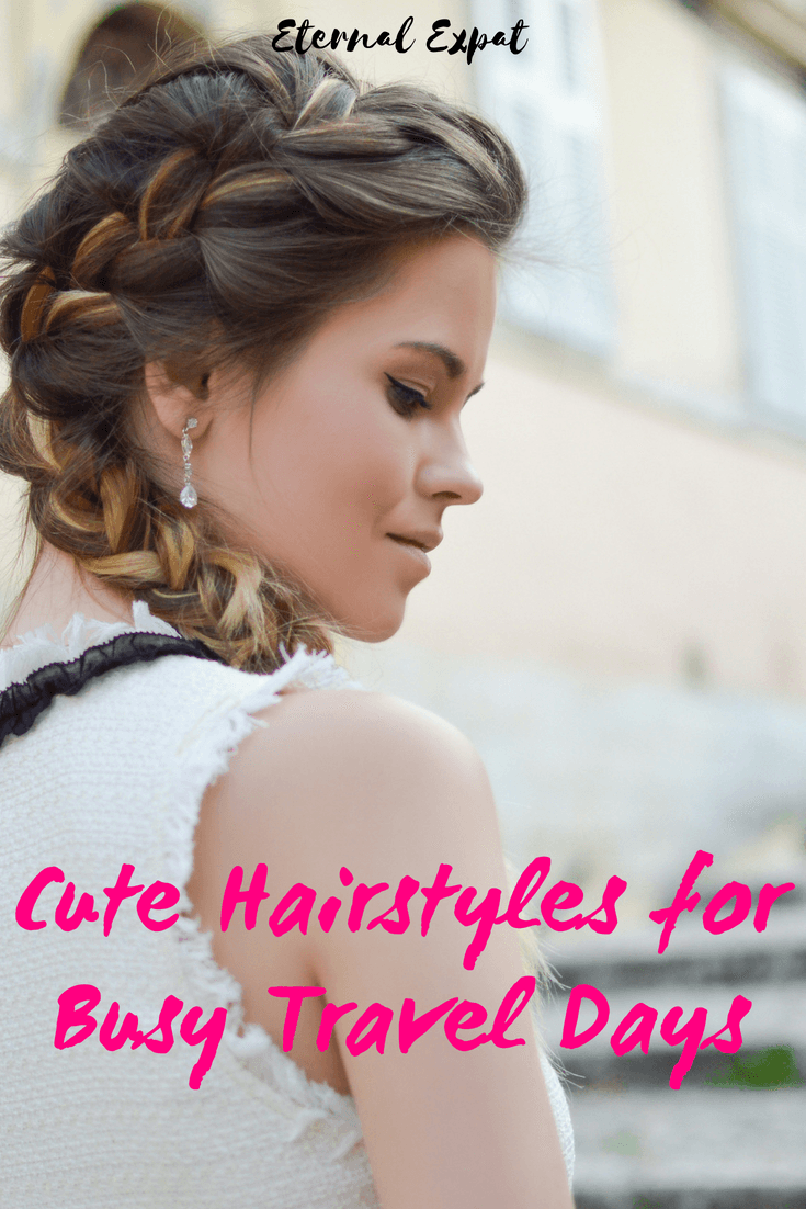 Quick & Easy Hairstyles for Traveling that Still Look Cute | Eternal ...