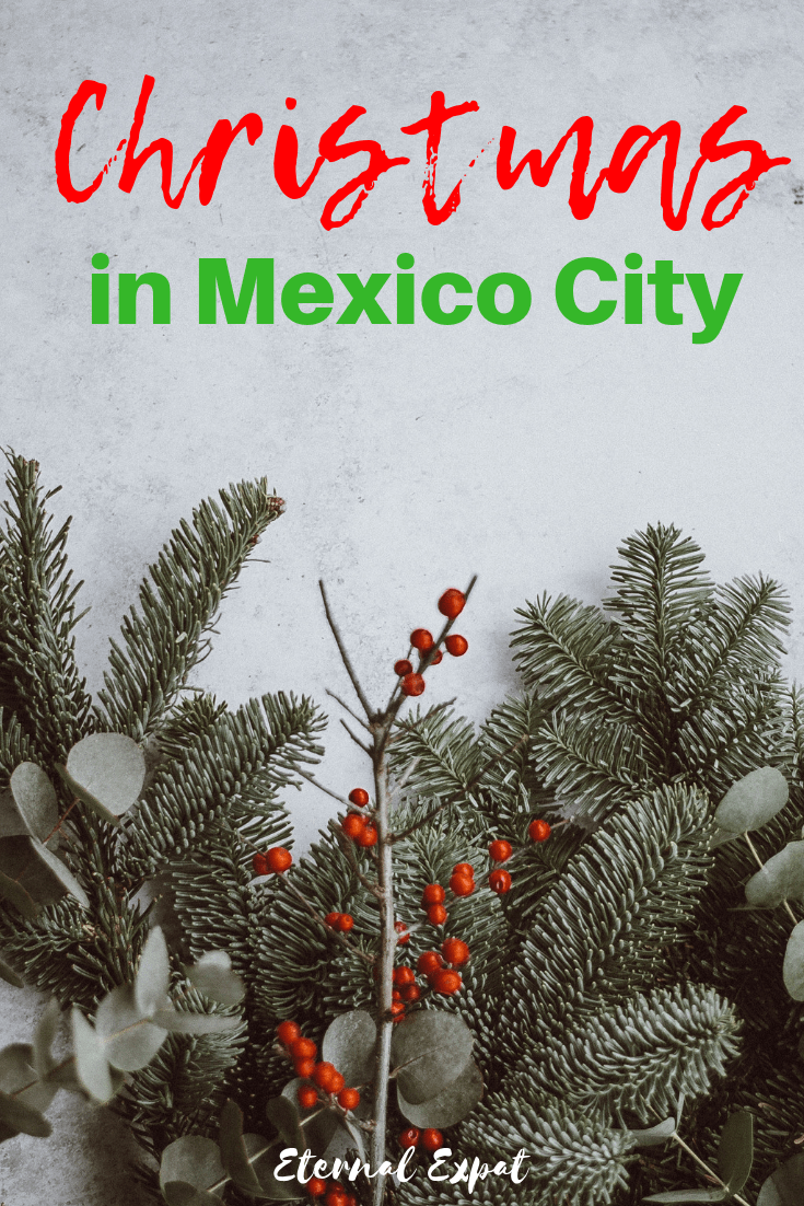 Christmas in Mexico City - how to celebrate Christmas in Mexico City - the best foods to have at Christmas in Mexico City, where to stay in Mexico City