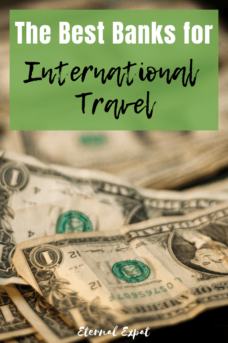 best banks for international travel for american residents and citizens - these are the three best banks for saving money to travel as well as saving money while you travel! how to save money when you're traveling - get the right bank! Charles Schwab, Citibank, and Capital One 360