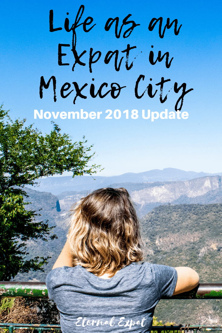 life as an expat in mexico city, monthly updates from life as a expat in mexico