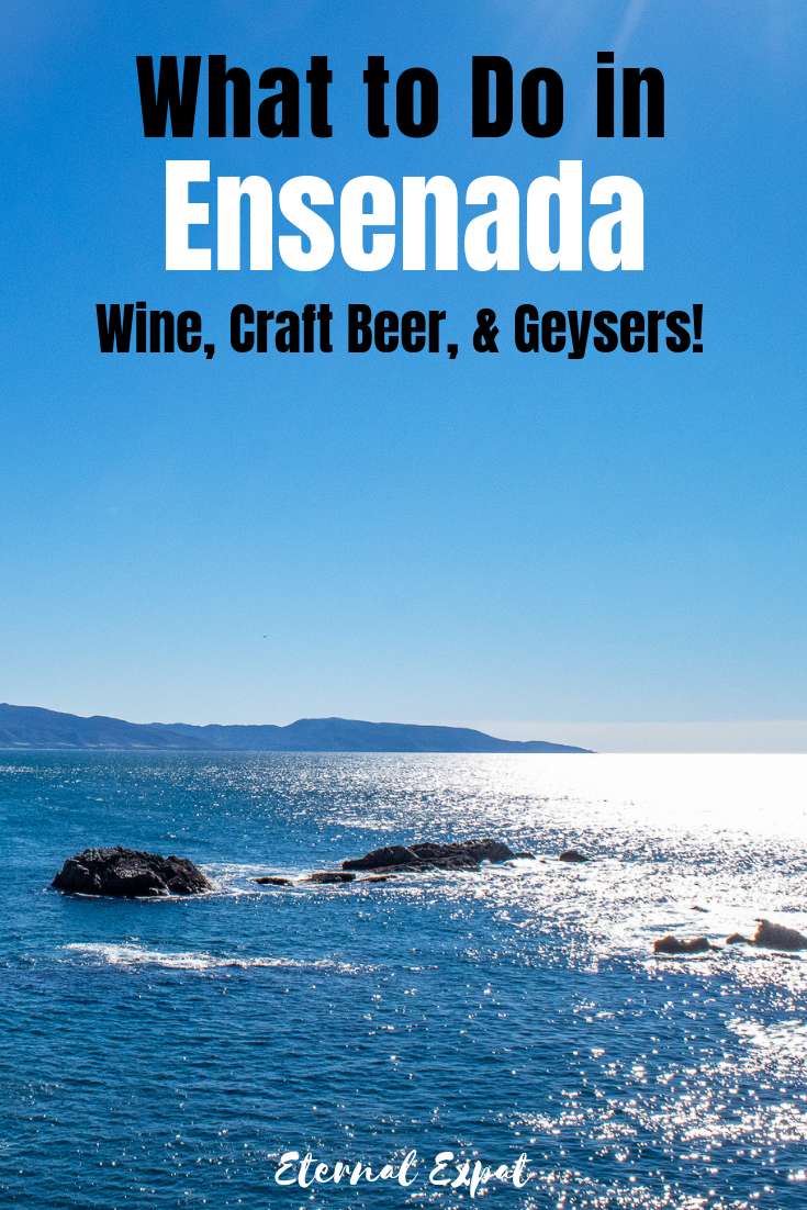 wondering what to do in ensenada? Check out these funs things to do in ensenada mexico including wine tasting in valle de guadalupe, visiting La Bufadora, and sampling delicious seafood!