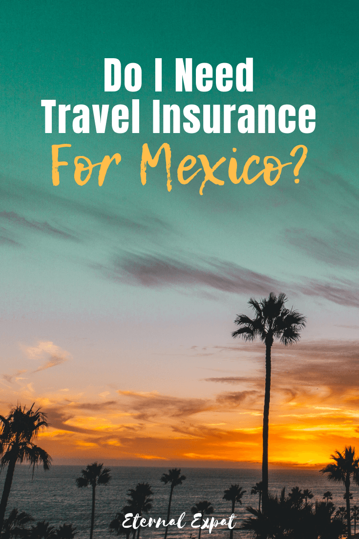 Do I need travel insurance for Mexico? If you are traveling to mexico soon, you may want to consider getting yourself some travel insurance for mexico or mexico city! Here's why!