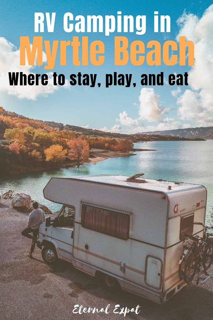 want to go rv camping in myrtle beach. Here's everything you need to know including the best campgrounds in myrtle beach, what to do in myrtle beach, and what to eat in myrtle beach!
