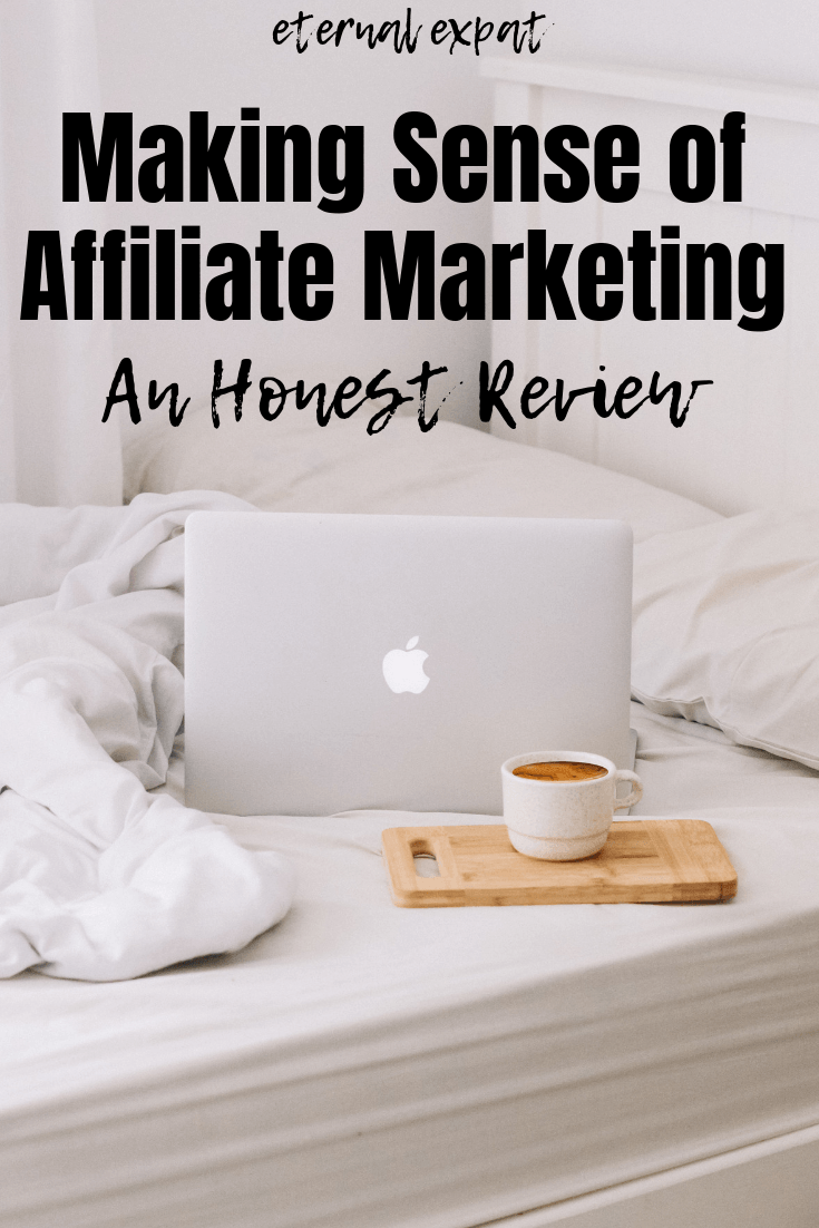 making sense of affiliate marketing review
