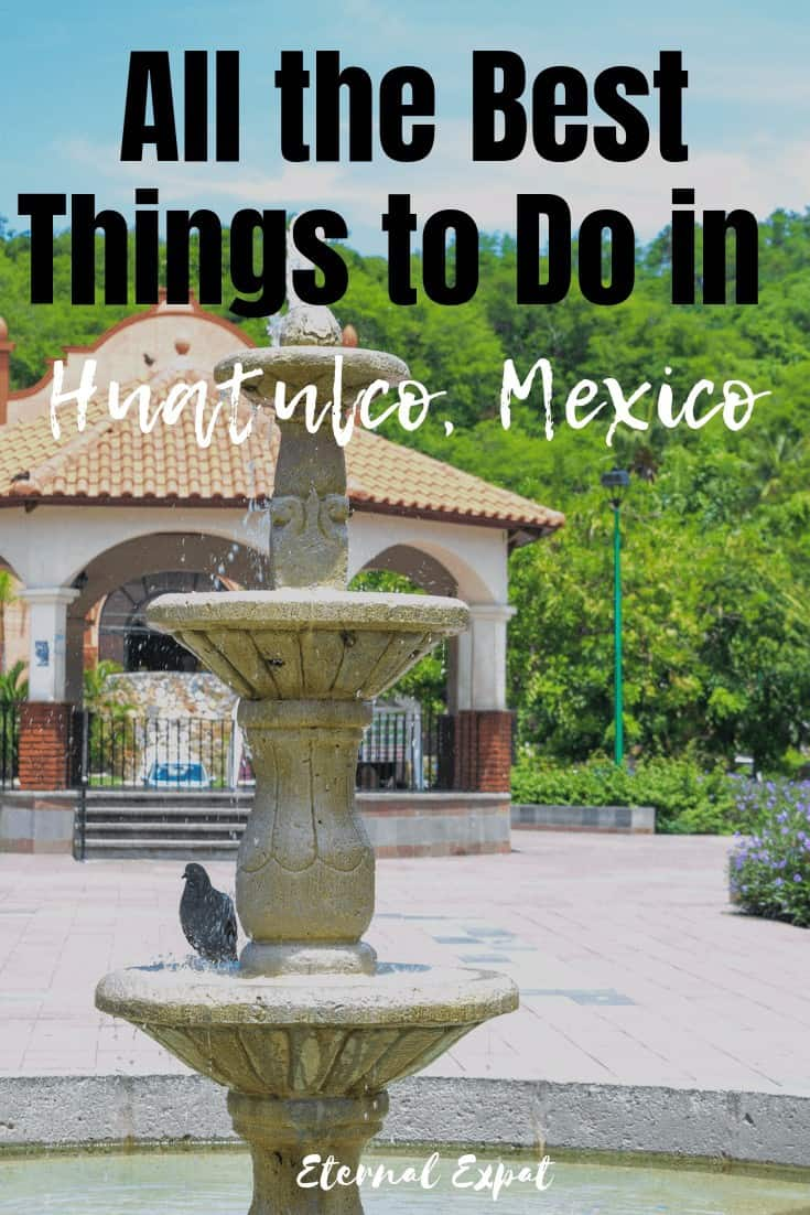 pinterest image of all of the best things to do in huatulco mexico