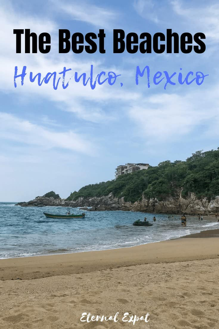 a pinterest image of the best beaches in huatulco