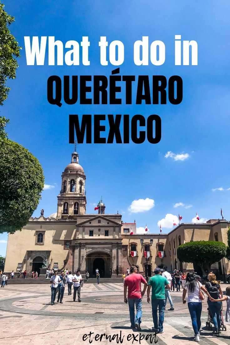 pinterest graphic for what to do in queretaro