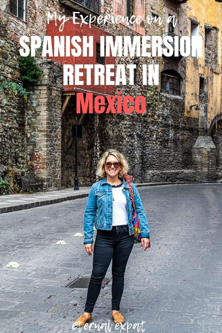 pinterest image for my experience on a spanish immersion retreat in mexico