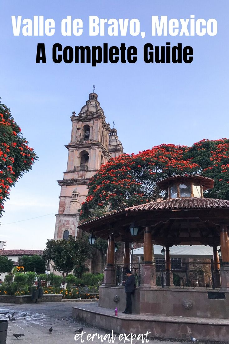 pinterest image for valle de bravo a complete guide